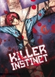 Killer instinct Vol.1